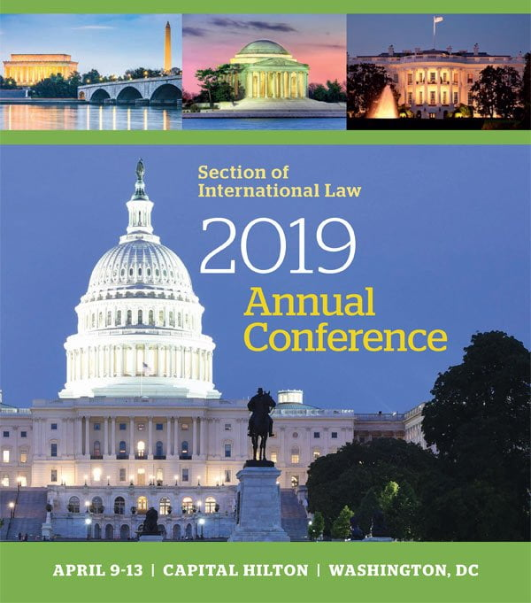 Image of the Capital Building in Washington DC advertising the 2019 Annual Conference for the Section of International Law, April 9-13 at the Capital Hilton in Washington, DC.