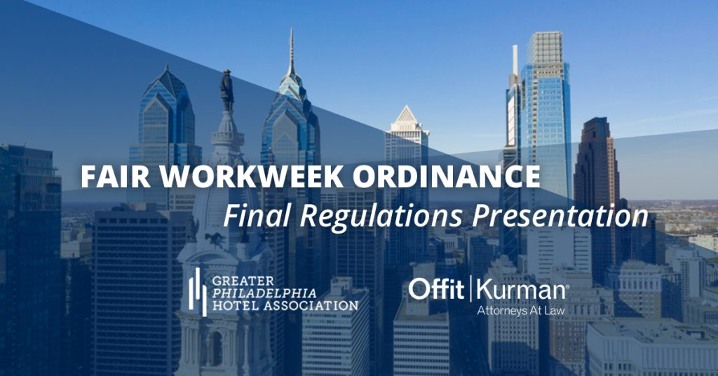 Reads: Fair Workweek Ordinance Final Regulation Presentation with the city of Philadelphia in the background