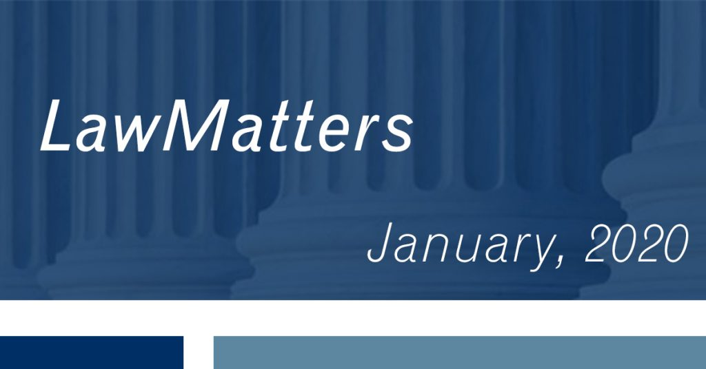 Picture showing pillars in the back of the photo and Law Matters titled in front of picture- reads January 2020- colors are dark blue, white, and teal