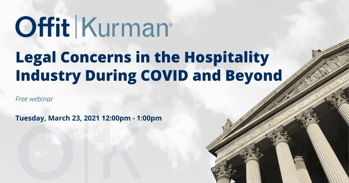 Legal Concerns in the Hospitality Industry During Covid and Beyond