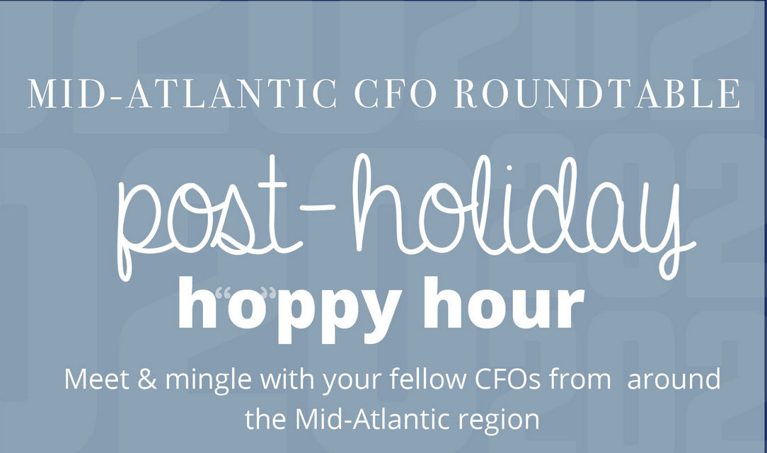 MACFO Post Holiday Hoppy Hour that reads Mid Atantic CFO Roundtable