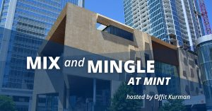Reads: Mix and Mingle at Mint hosted by offit kurman with a city in the background