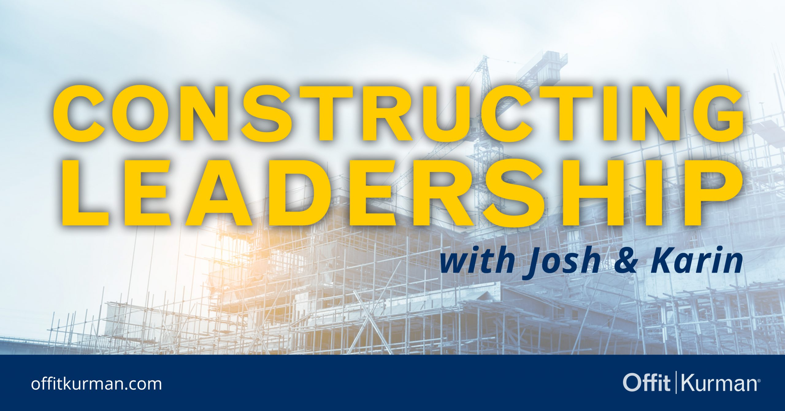 Podcast Cover Art - Constructing Leadership-FEATURED IMAGE