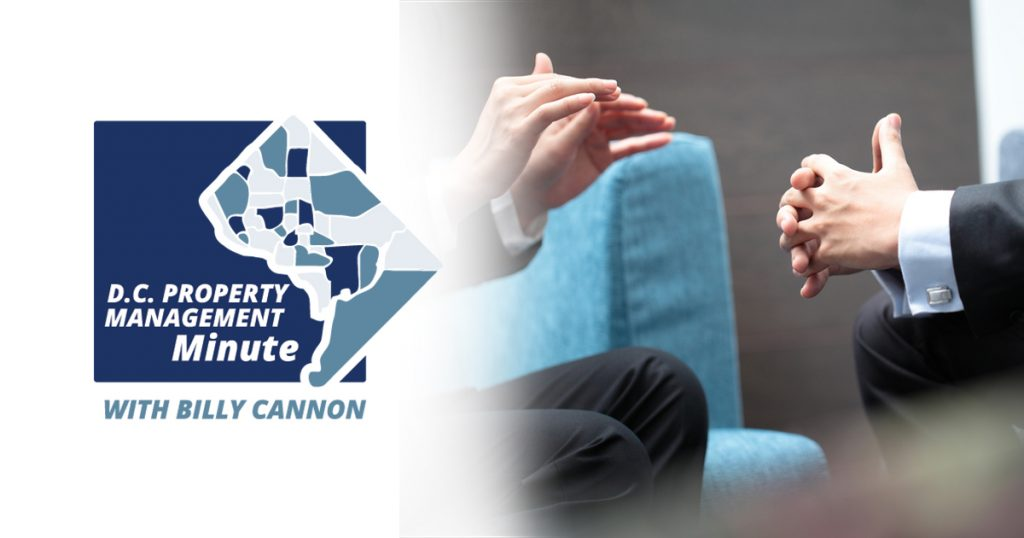 D.C. Property Management Minute with Billy Cannon logo pictured on left of picture and two men talking with their hands in black suits