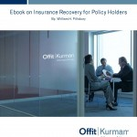 Ebook on Insurance Recovery for Policy Holders