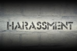 harrassment