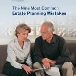 The Nine Most Common Estate Planning Mistakes